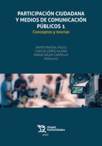 PARTICIPACION CIUDADANA Y MEDIOS DE COMUNICACION PUBLICOS 1 - CONCEPTOS Y TEORIAS