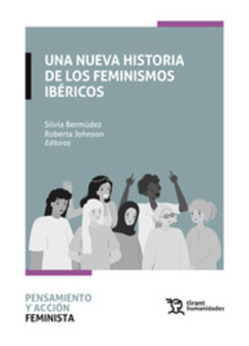UNA NUEVA HISTORIA DE LOS FEMINISMOS IBERICOS
