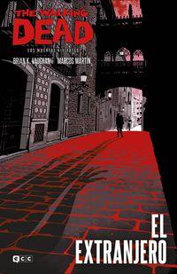 THE WALKING DEAD - EL EXTRANJERO (EDICION ESPECIAL COLECCIONISTAS)