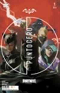 batman / fortnite: punto cero 1 / 6 - Donald Mustard / Christos N. Gage