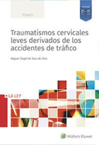 TRAUMATISMOS CERVICALES LEVES DERIVADOS DE LOS ACCIDENTES DE TRAFICO