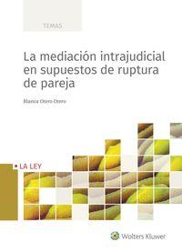MEDIACION INTRAJUDICIAL EN SUPUESTOS DE RUPTURA DE PAREJA