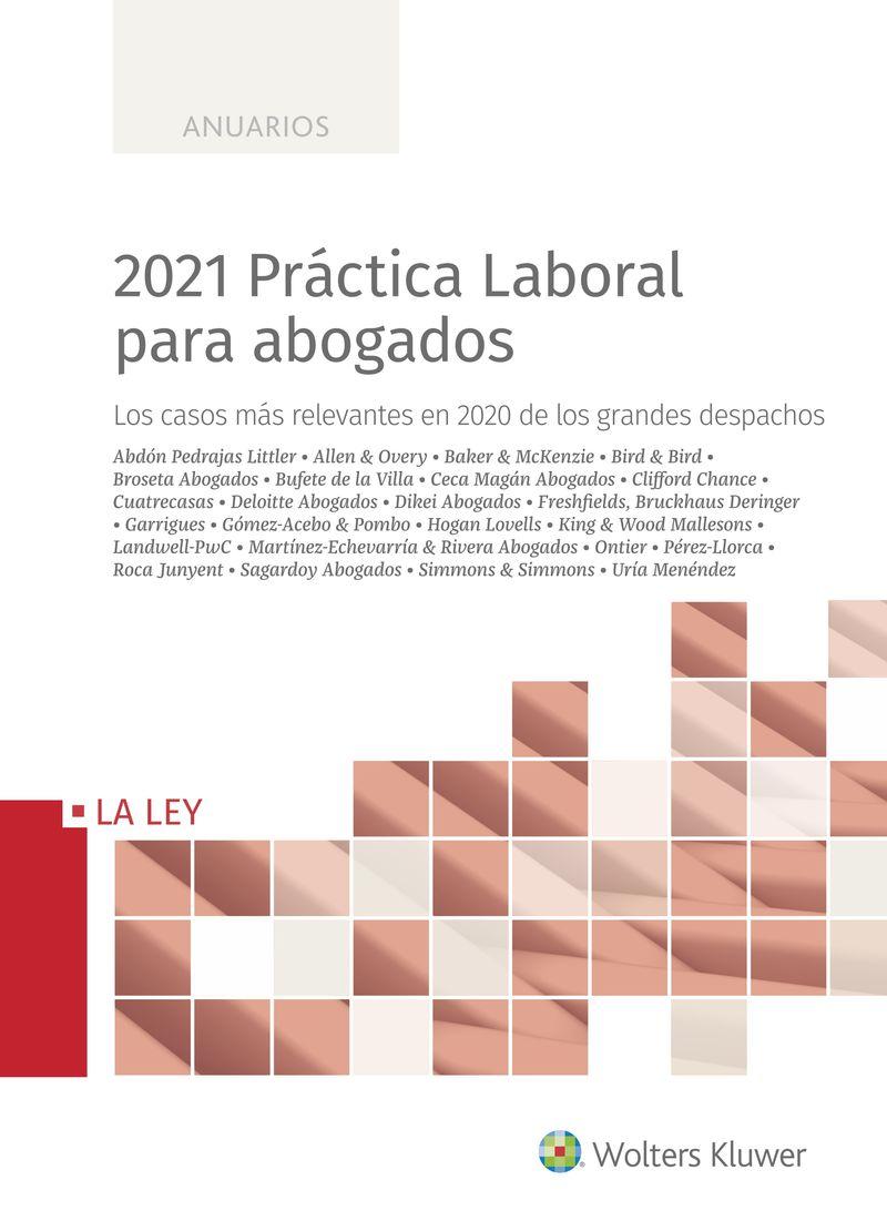 2021 PRACTICA LABORAL PARA ABOGADOS - LOS CASOS MAS RELEVANTES EN 2020 DE LOS GRANDES DESPACHOS