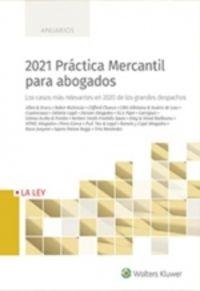2021 PRACTICA MERCANTIL PARA ABOGADOS