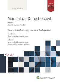 MANUAL DE DERECHO CIVIL II - OBLIGACIONES Y CONTRATOS - TEORIA GENERAL