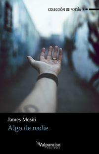 algo de nadie - James Mesiti