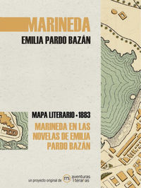 MARINEDA EN LAS NOVELAS DE EMILIA PARDO BAZAN - MAPA LITERARIO MARINEDA 1890