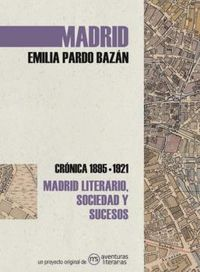 MADRID - CRONICA DE EMILIA PARDO BAZAN (1895-1921)