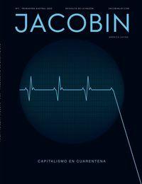 JACOBIN 1 - CAPITALISMO EN CUARENTENA