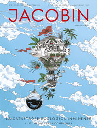 JACOBIN 3 - LA CATASTROFE ECOLOGICA INMINENTE