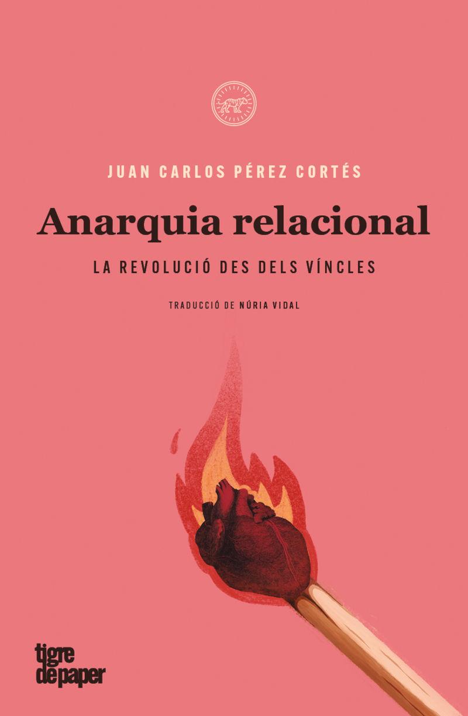 ANARQUIA RELACIONAL - LA REVOLUCIO DES DELS VINCLES