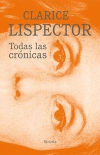 todas las cronicas - Clarice Lispector