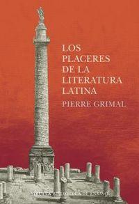 los placeres de la literatura latina - Pierre Grimal