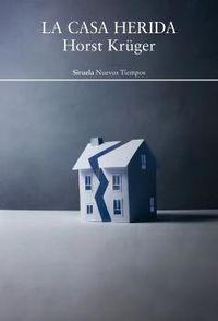 la casa herida - Horst Kruger