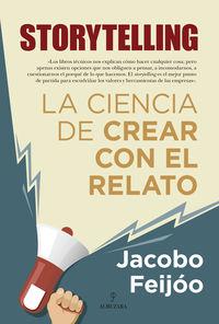 STORYTELLING - LA CIENCIA DE CREAR CON EL RELATO