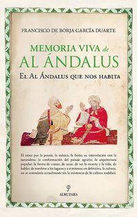 MEMORIA VIVA DE AL ANDALUS - EL AL ANDALUS QUE NOS HABITA