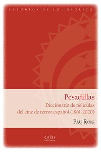 PESADILLAS - DICCIONARIO DE PELICULAS DEL CINE DE TERROR ESPAÑOL (1961-2020)