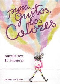 para gustos colores - Aurelia Pey
