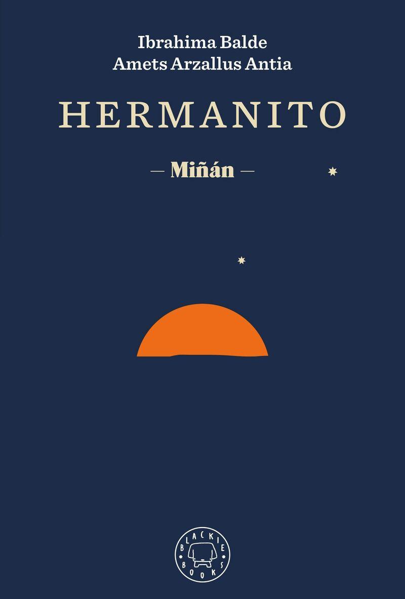 hermanito - miñan - Amets Arzallus Antia / Ibrahima Balde