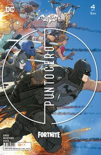 batman / fortnite - punto cero 4 / 6 - Donald Mustard / Christos N. Gage