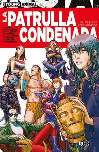 la patrulla condenada - el peso de los mundos - Becky Cloonan / Gerard Way / [ET AL. ]