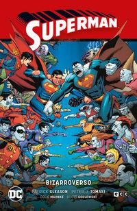 SUPERMAN 8 - BIZARROVERSO (SUPERMAN SAGA HEROES EN CRISIS PARTE 3)