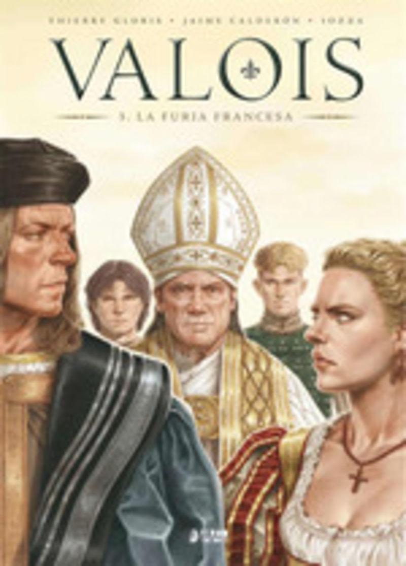 VALOIS 3 - LA FURIA FRANCESA