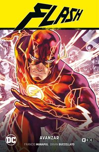FLASH 1 - AVANZAR (FLASH SAGA - NUEVO UNIVERSO DC PARTE 1)