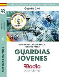 TEMARIO Y TEST - GUARDIAS JOVENES DE LA GUARDIA CIVIL - PRUEBA DE CONOCIMIENTOS
