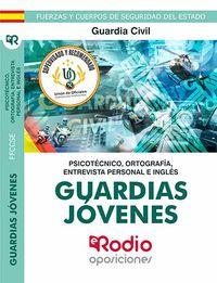 PSICOTECNICO - GUARDIAS JOVENES DE LA GUARDIA CIVIL - PSICOTECNICO, ORTOGRAFIA Y ENTREVISTA PERSONAL E INGLES