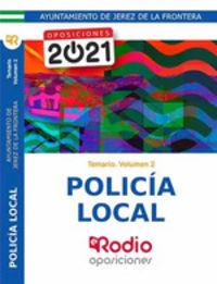 TEMARIO 2 - POLICIA LOCAL - AYUNTAMIENTO DE JEREZ DE LA FRONTERA