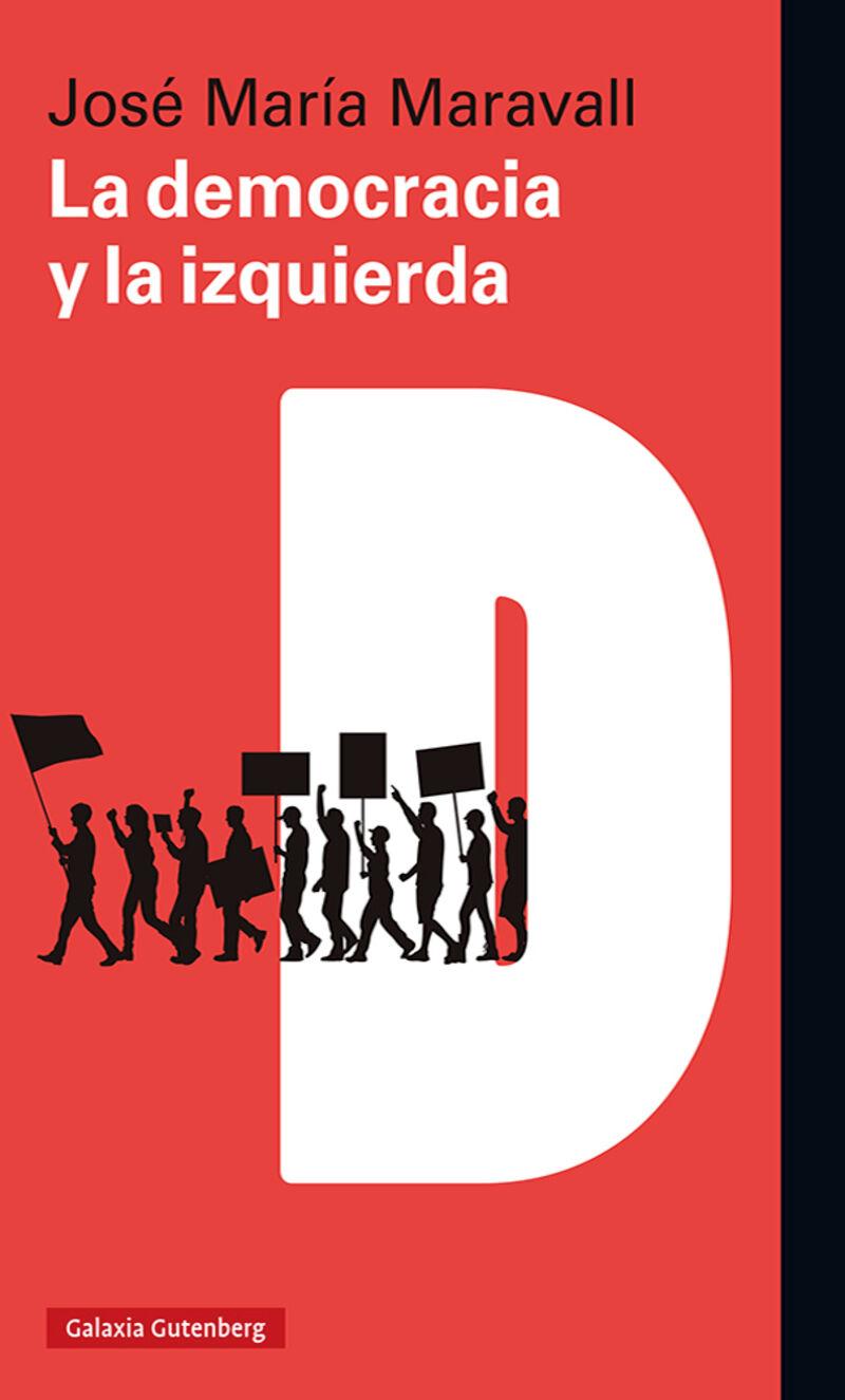 la democracia y la izquierda - Jose Maria Maravall