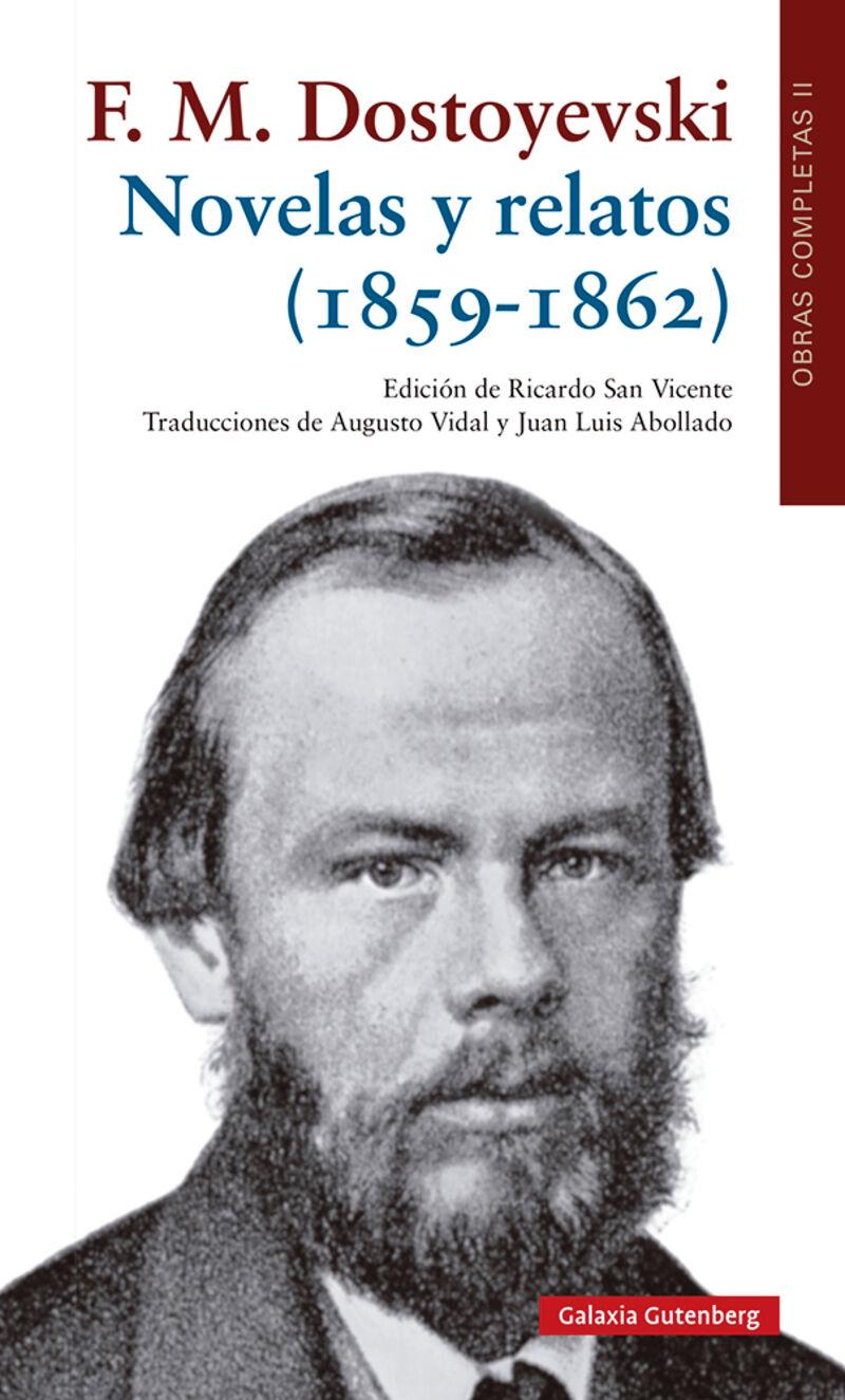 NOVELAS Y RELATOS (1859-1862) - OO CC VOLUMEN II