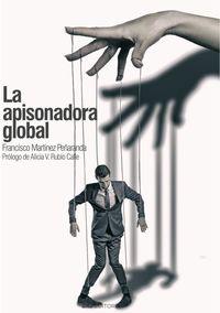 LA APISONADORA GLOBAL