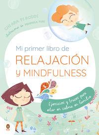 MI PRIMER LIBRO DE RELAJACION - MINDFUL