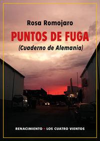 puntos de fuga - (cuaderno de alemania) - Rosa Romojaro