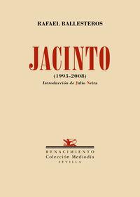 JACINTO (1993-2008) - SEGUNDA VERSION Y ULTIMA