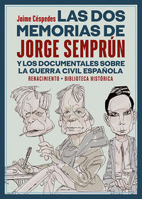 LAS DOS MEMORIAS DE JORGE SEMPRUN Y LOS DOCUMENTALES SOBRE LA GUERRA CIVIL ESPAÑOLA