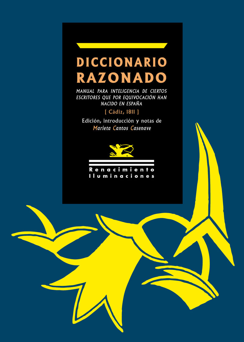 diccionario razonado - manual para inteligencia de ciertos escritores que por equivocacion han nacido en españa - Anonimo
