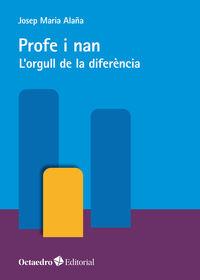 PROFE I NAN - L'ORGULL DE LA DIFERENCIA