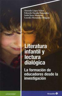 LITERATURA INFANTIL Y LECTURA DIALOGICA - LA FORMACION DE EDUCADORES DESDE LA INVESTIGACION