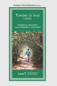 TURISMO DE BASE - RESILENCIA, ALTERNATIVO SOCIO-AMBIENTAL Y COMUNIDAD
