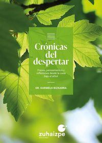 CRONICAS DEL DESPERTAR - FRASES, PENSAMIENTOS Y REFLEXIONES DESDE LA CASA BAJO EL ARBOL