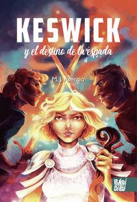KESWICK Y EL DESTINO DE LA ESPADA
