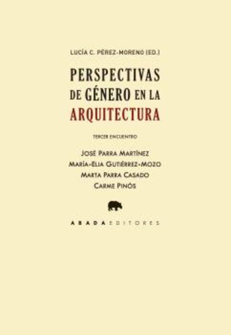 PERSPECTIVAS DE GENERO EN LA ARQUITECTURA - TERCER ENCUENTRO