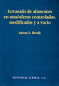ENVASADO DE ALIMENTO EN ATMOSFERAS CONTRALADAS, MODIFICADAS Y AL VACIO