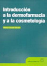 INTRODUCCION A LA DERMOFARMACIA Y A LA COSMETOLOGIA