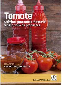 TOMATE - QUIMICA, PROCESADO INDUSTRIAL Y DESARROLLO DE PRODUCTOS