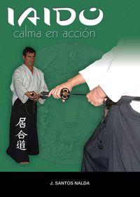 IAIDO - CALMA EN ACCION