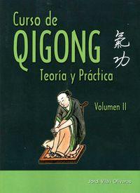 CURSO DE QIGONG 2 - TEORIA Y PRACTICA